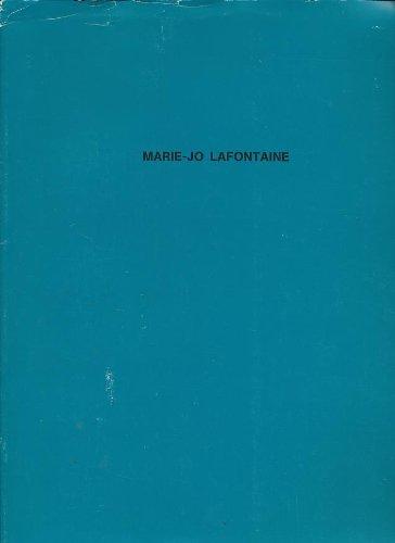 Marie-Jo Lafontaine: Lafontaine, Marie-Jo