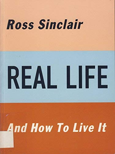 9780947912673: Ross Sinclair Real Life and How to Live It