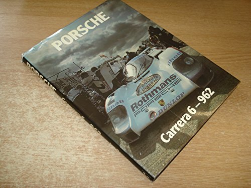 9780947914004: Porsche Carrera 6-962: The Classic Sports Racing Car from Stuttgart