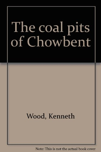 9780947928001: The coal pits of Chowbent