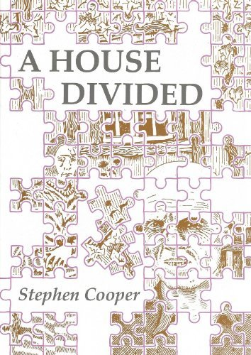 House Divided: Life and Death of John: Cooper, Stephen M.