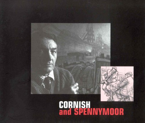 9780947940652: Cornish and Spennymoor: A selection of the Drawings, Sketches and Reminiscences of Norman Cornish