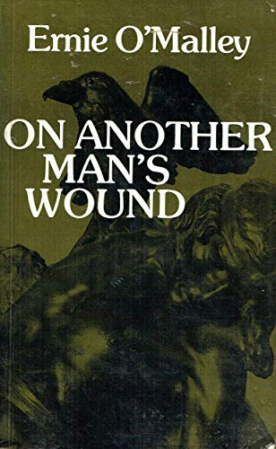 9780947962319: On Another Man's Wound