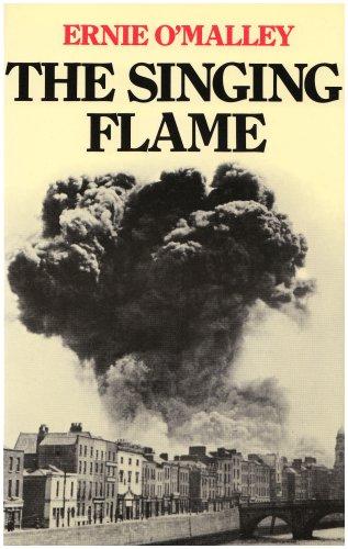 9780947962326: Singing Flame: A Memoir of the Civil War, 1922-24