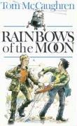 Rainbows of the Moon: Tom McCaughren