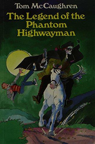 9780947962586: The Legend of the Phantom Highwayman