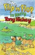 Flip 'n' Flop in Kerry (9780947962937) by Tony Hickey
