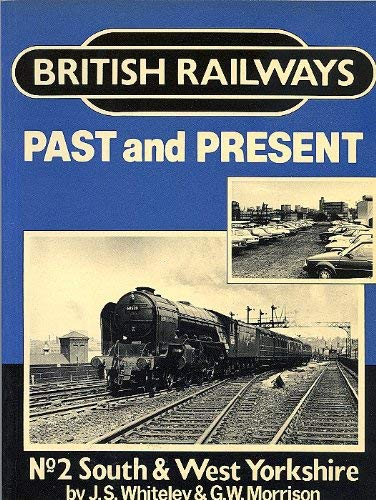 British Railways Past and Present No 2 South West Yorkshire