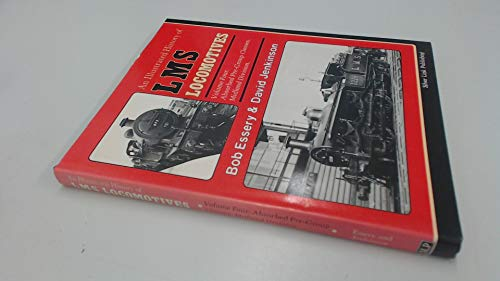 9780947971168: An Illustrated History of L.M.S.Locomotives: Absorbed Pre-group Classes, Midland Division v. 4