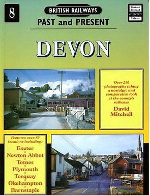British Railways Past and Present No. 8 Devon