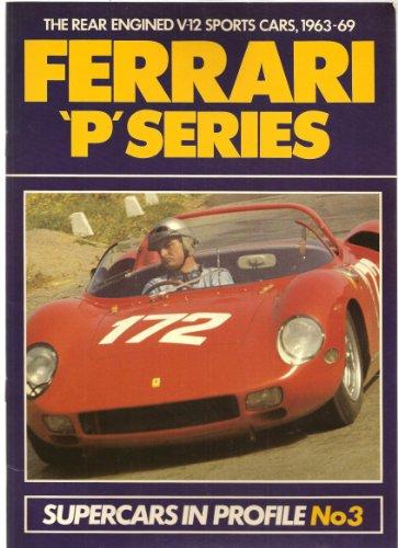 9780947973025: Ferrari 'P' series