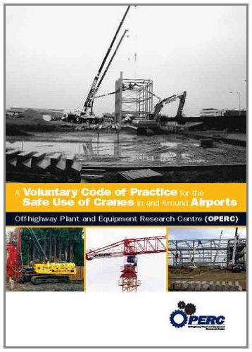 9780947974244: A Voluntary Code of Practice for the Safe Use of Cranes in and Around Airports