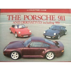 The Porsche 911 and Derivatives Including 959: Cotton Michael
