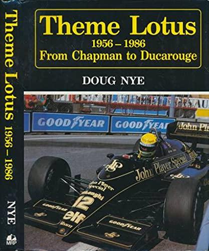 Theme Lotus, 1956-86: Chapman to Ducarouge (Motor: Nye, Doug