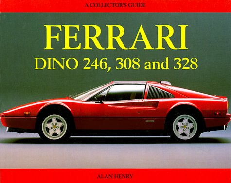 9780947981235: The Ferrari Dino 246, 308 and 328