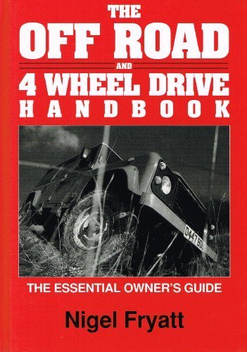9780947981266: Off Road and 4 Wheel Drive Handbook (Off-road & four-wheel drive)