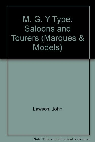 MG Y-Type Saloons and Tourers (Marques & Models)