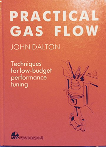 9780947981334: Practical Gas Flow: Techniques for Low-Budget Performance Tuning
