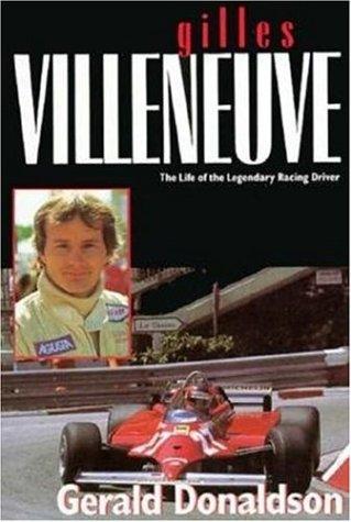 9780947981440: Gilles Villeneuve: The Life of the Legendary Racing Driver (Motor Sport)