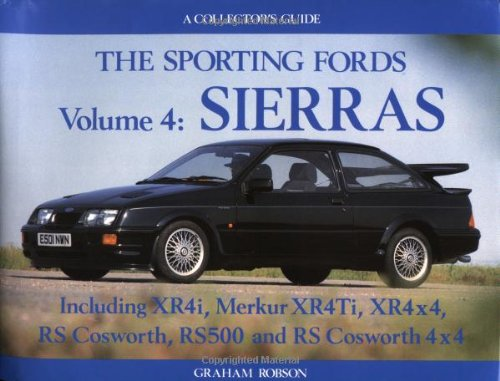 The Sporting Fords (Sierras Collector Guide) (0947981551) by Robson, Graham
