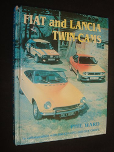 9780947981570: Fiat and Lancia Twin Cams (Marques & Models)
