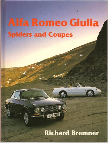 9780947981594: Alfa Romeo Giulia Spiders and Coupes (Marques & Models)