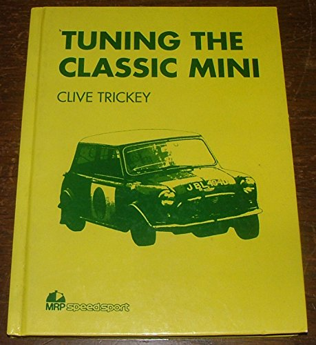 9780947981617: Tuning the Classic Mini (The MRP speedsport series)