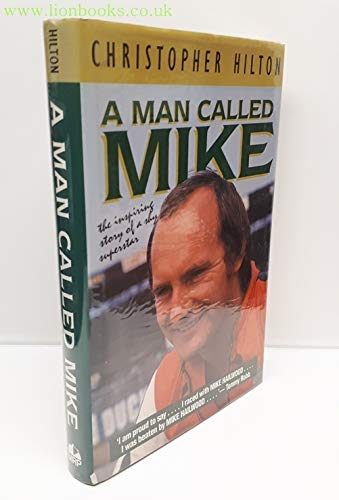 9780947981655: Man Called Mike: The Inspiring Story of a Shy Superstar (Motorcycles & Motorcyling)