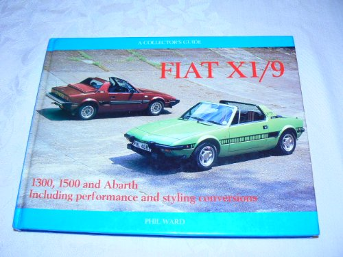 9780947981839: Fiat X1/9: A Collector's Guide