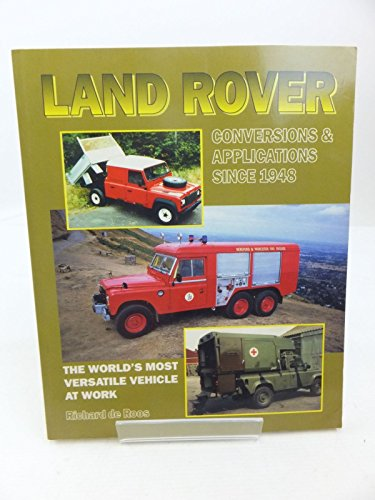 9780947981877: Land Rover: Conversions and Applications Since 1948
