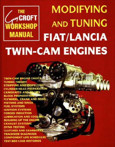 Modifying and Tuning Fiat/Lancia Twin-Cam Engines (Technical: Guy Croft