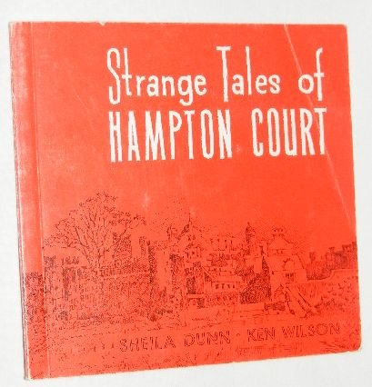 9780947987046: Strange Tales of Hampton Court