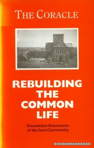 9780947988258: The Coracle-Rebuilding the Common Life