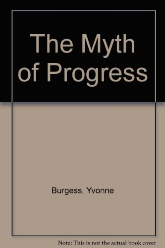 9780947988777: The Myth of Progress