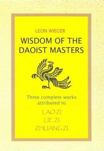 Wisdom of the Taoist Masters : Lao: Wieger, Leon; Bryce,