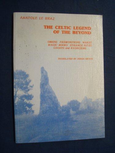 The Celtic legend of the beyond: Le Braz, Anatole