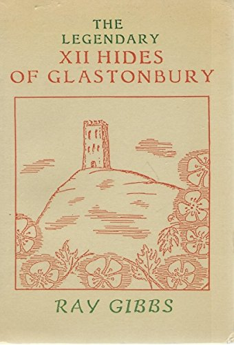 The Legendary Twelve Hides of Glastonbury