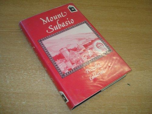 9780947993092: Mount Subasio by Calderini, Priscilla