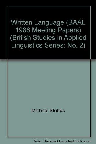 Written Language (BAAL 1986 Meeting Papers) (British: Michael Stubbs &