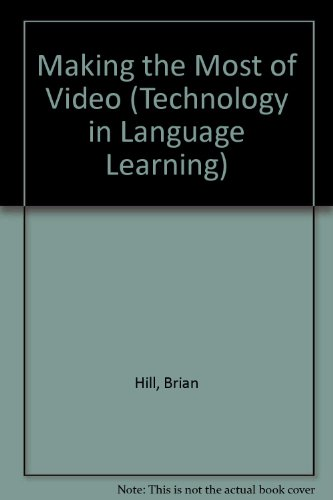 9780948003189: Making the Most of Video (Technology in Language Learning)