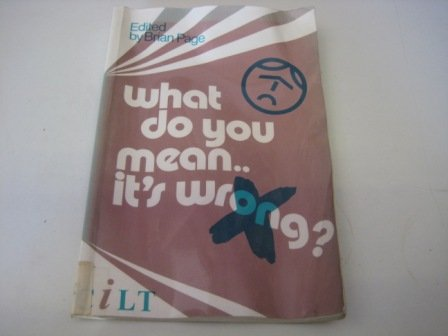 What Do You Mean.it's Wrong?: Page, Brian