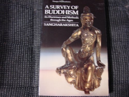 9780948006012: A Survey of Buddhism: Its Doctrines and Methods Through the Ages