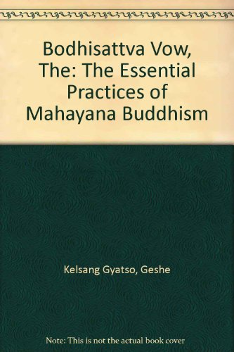 9780948006142: Bodhisattva Vow, The: The Essential Practices of Mahayana Buddhism
