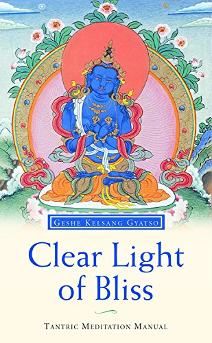 9780948006210: Clear Light of Bliss: A Tantric Meditation Manual