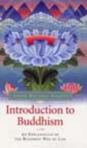 9780948006265: Introduction to Buddhism: An Explanation of the Buddhist Way of Life