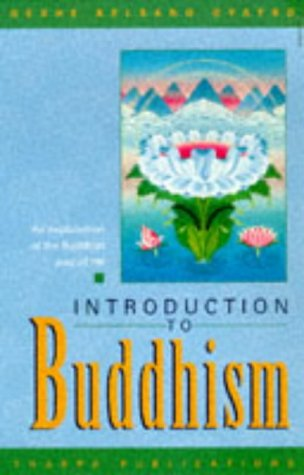 9780948006272: Introduction to Buddhism: An Explanation of the Buddhist Way of Life