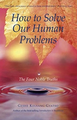 9780948006371: How To Solve Our Human Problems: The Four Noble Truths