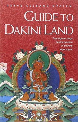 9780948006395: Guide to Dakini Land: The Highest Yoga Tantra Practice of Buddha Vajrayogini