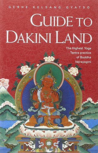 9780948006395: Guide to Dakini Land: The Highest Yoga Tantra Practice of Buddha Vajrayogini