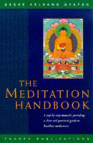 9780948006432: The Meditation Handbook: A Step-by-step Manual for Buddhist Meditation